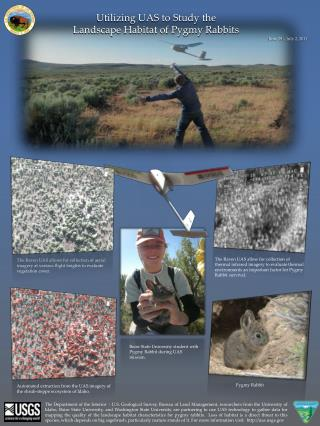 Utilizing UAS to Study the Landscape Habitat of Pygmy Rabbits