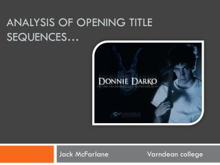 Analysis of opening title sequences…