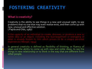 Fostering creativity
