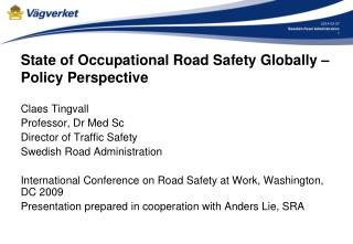 State of Occupational Road Safety Globally – Policy Perspective