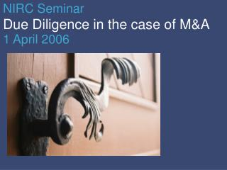 Due Diligence in the case of M&A