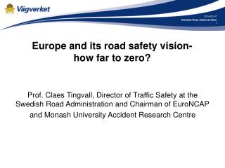 Europe and its road safety vision- how far to zero?