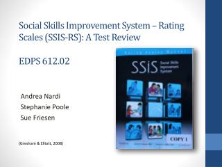 Social Skills Improvement System – Rating Scales (SSIS-RS): A Test Review EDPS 612.02