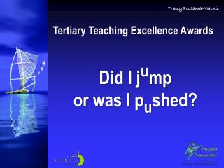 Tertiary Teaching Excellence Awards