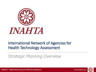 International Network of Agencies for  Health Technology Assessment