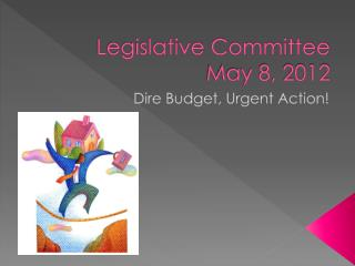Legislative Committee  May 8, 2012