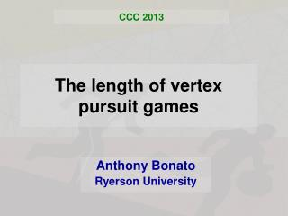 The length of vertex pursuit games