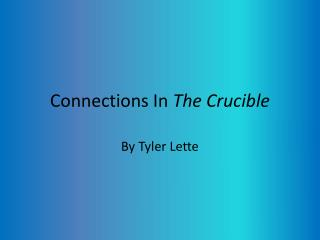 Connections In  The Crucible
