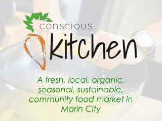 A fresh, local, organic, seasonal, sustainable, community food market in Marin City