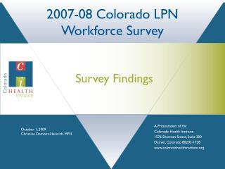 2007-08 Colorado LPN Workforce Survey