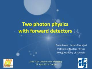 Two photon physics  with forward detectors