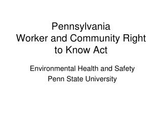 Pennsylvania Worker and Community Right to Know Act