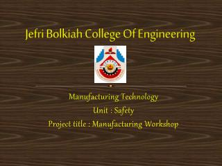 Jefri Bolkiah  College Of Engineering