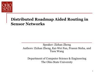 Distributed Roadmap Aided Routing in Sensor Networks