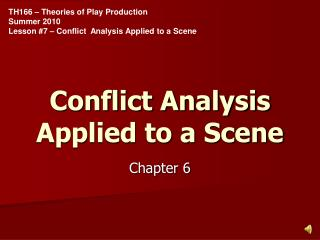 Conflict Analysis Applied to a Scene