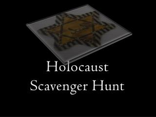 Holocaust Scavenger Hunt