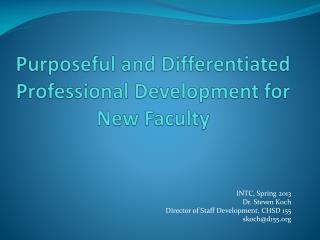 Purposeful and Differentiated Professional Development for New Faculty