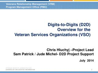 Veterans Relationship  Management (VRM) Program Management Office (PMO)