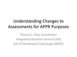 Understanding Changes to Assessments for APPR Purposes