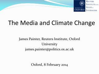 The Media and  C limate  Change