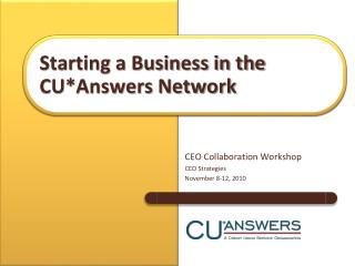 Starting a Business in the CU*Answers Network