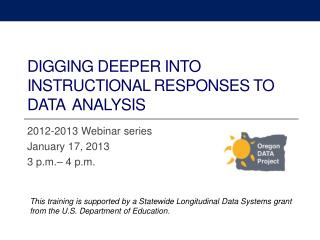 Digging Deeper into Instructional Responses to Data   Analysis