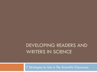Developing Readers and Writers in Science