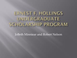 Ernest F. Hollings Undergraduate Scholarship Program