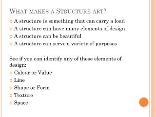 What makes a Structure art?