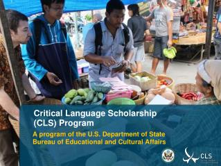 Critical Language Scholarship  (CLS) Program