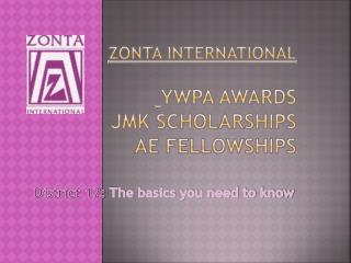 Zonta International YwPA  Awards JMK Scholarships AE Fellowships
