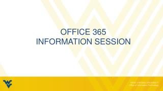 Office 365 Information Session