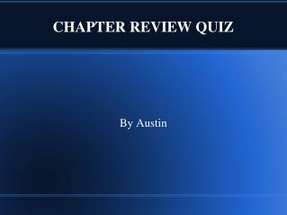 CHAPTER REVIEW QUIZ