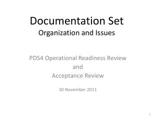 Documentation Set Organization and Issues