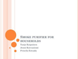 Smoke purifier  for  households