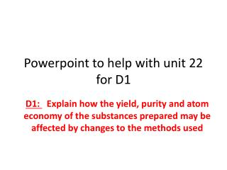 Powerpoint  to help with unit 22 for D1