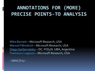 Annotations for (more) Precise Points-to Analysis
