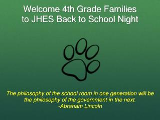 Welcome 4th  Grade  Families to JHES Back to School Night