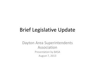 Brief Legislative Update