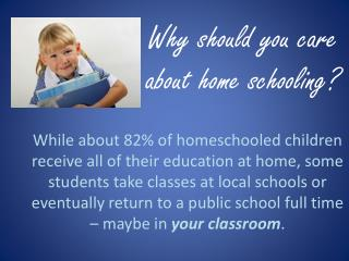 Why should you care about home schooling?