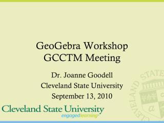 GeoGebra  Workshop GCCTM Meeting