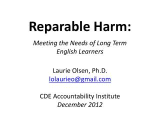 Reparable Harm: