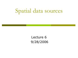 Spatial data sources