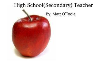 High School(Secondary) Teacher