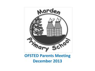 OFSTED Parents Meeting  December 2013
