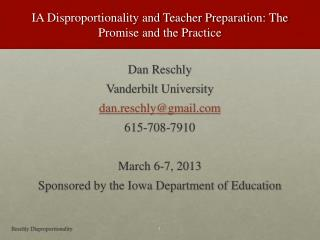 IA Disproportionality and Teacher Preparation: The Promise and the Practice