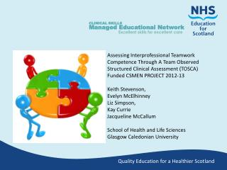 CLINICAL SKILLS Managed Educational Network Excellent skills for excellent care