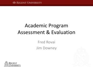 Academic Program  Assessment & Evaluation