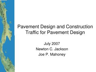 Pavement Design and Construction Traffic for Pavement Design