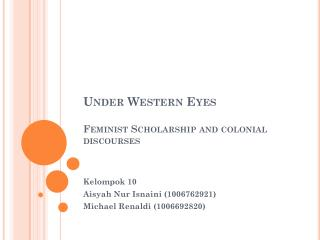 Under Western Eyes Feminist Scholarship and colonial discourses